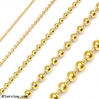PVD Gold Over 316L Stainless Steel Ball Chain Necklaces, belly button ring gold reverse, gold hoop earrings body jewelry, gold crystal belly button ring, four leaf clover body jewelry, makeovers and nose rings
